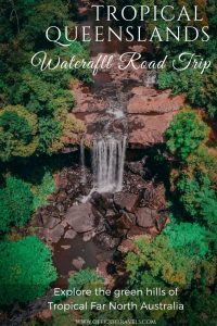 Discover Australia's hidden waterfalls in Far North Queensland with this epic waterfall road trip. Drive through rainforest and up windy mountains as this itinerary guides you to some of the Tropics most hidden waterfalls - and some of the most popular | #waterfall #roadtrip #queensland #tropicalwaterfall #australia #itinerary #travelguide