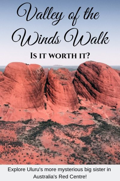 Did you know Uluru has a more mysterious big sister just a 45 minute drive away in Australia's Red Centre? The Valled of the Winds walk in Kata Tjuta has the highest difficulty rating of all the walks in this national park... but it is worth it? Read about how we got on and whether we'd recommend it | #Australia #Uluru #KataTjuta #Nationalparks #hikers #outback
