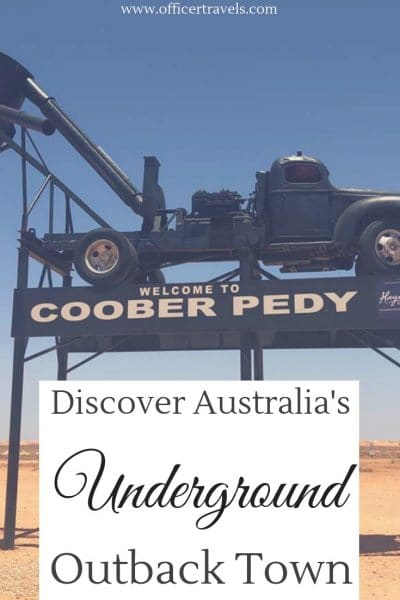 Find out why Coober Pedy is one of the outbacks most visited towns in this post covering everything you need to know about Coober Pedy, from what to do to when not to visit! | #cooberpedy #Australia #outback #thingstodo #touristguide #seeaustralia