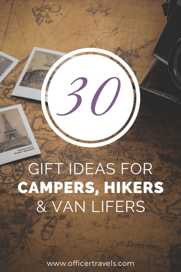 30 gift ideas for campers, hikers and van lifers. If you know someone who loves being outdoors, they'll love any of these gift ideas! | #giftideas #travelgift #travelguide #globaltravel #camping #hiking #vanlife #travel #giftideas